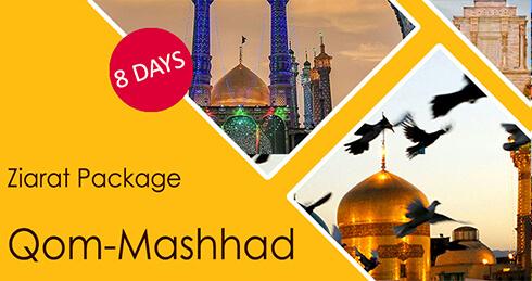 Ziarat Package Qom-Mashhad | 8 days