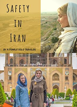 Is It Safe To Travel To Iran| 2019